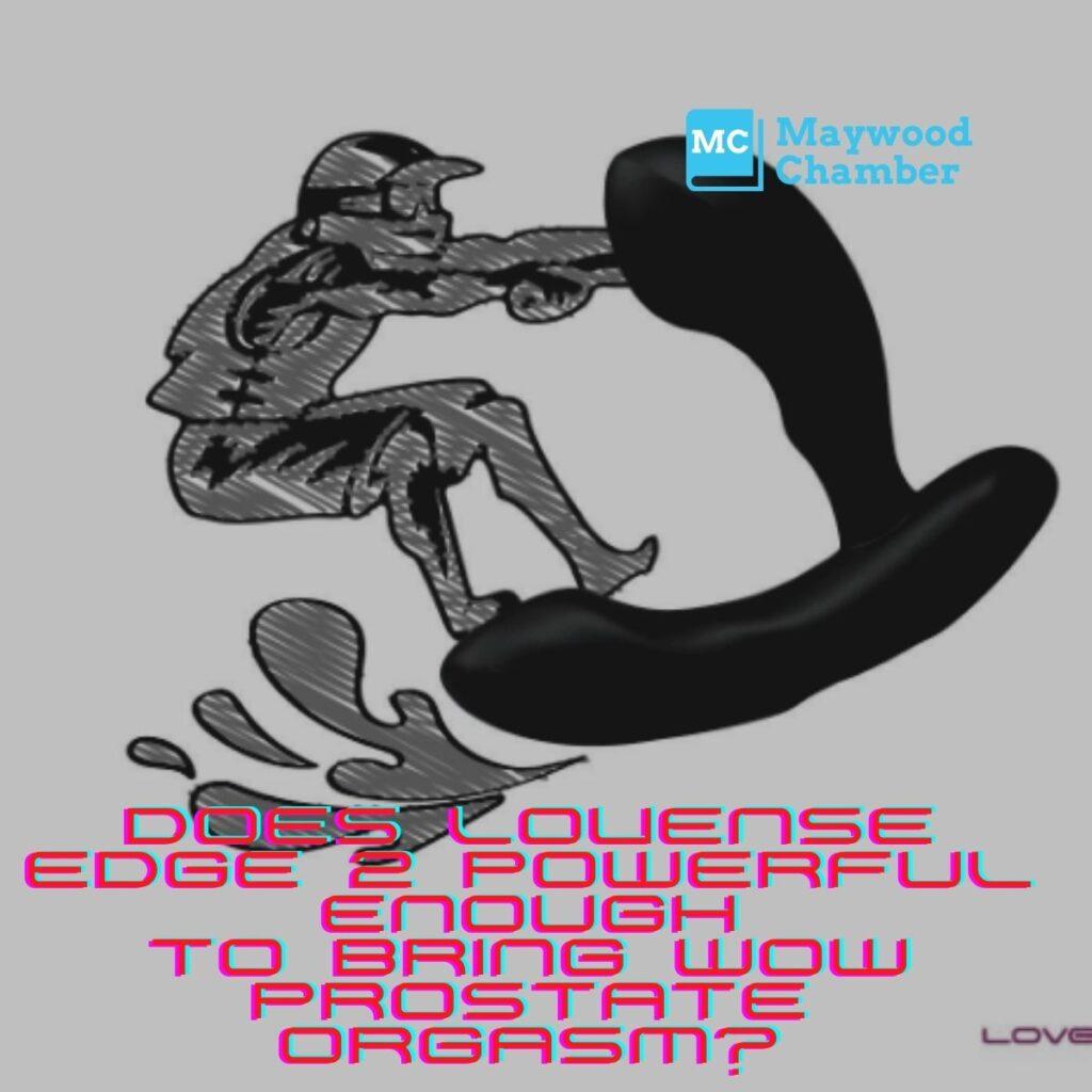 Lovense Edge Review: The Best Prostate Massager?